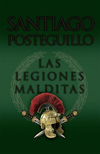 Las legiones malditas (B DE BOLSILLO)