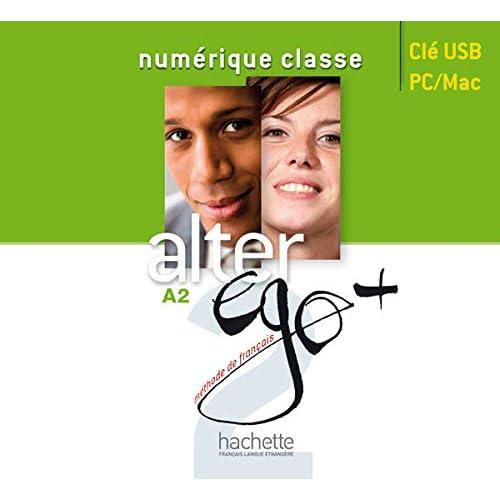 Alter Ego + 2 : Manuel numérique enrichi pour l'enseignant MN2.0 (clé USB)