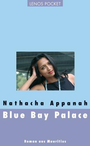 Blue Bay Palace: Roman aus Mauritius (Lenos Voyage) (Kindle-kaste)