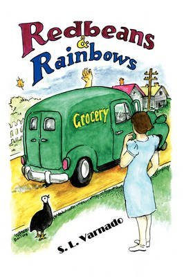 red-beans-and-rainbows-by-author-s-l-varnado-published-on-october-2008