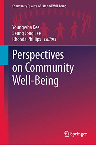 Perspectives on Community Well-Being (Community Quality-of-Life and Well-Being) (English Edition)