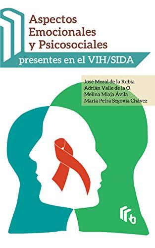 Aspectos Emocionales y Psicosociales presentes en el VIH/SIDA