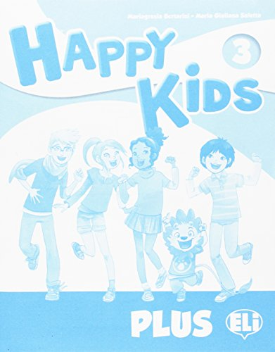 Happy kids plus 3. Per la Scuola elementare