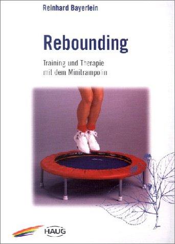 Rebounding, Training und Therapie mit dem Minitrampolin