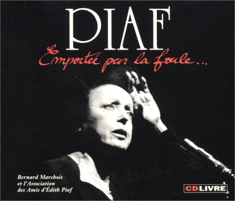 Piaf : Emportée par la foule (1 livre + 1 CD audio)