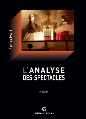 L'analyse des spectacles (Cinéma / ...