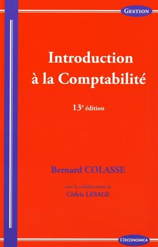 Introduction a la Comptabilite, 13e ed.