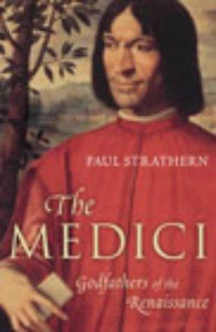 The Medici: Godfathers of the Renaissance por Paul Strathern