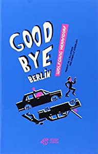 vignette de 'Goodbye Berlin (Herrndorf Wolfgang)'
