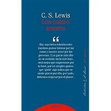 Los cuatro amores (Bibilioteca C. S. Lewis)