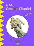 La belle Camille Claudel
