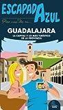 Guadalajara Escapada Azul