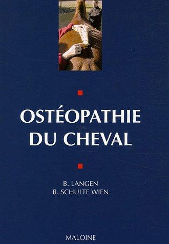 Ostéopathie du cheval : Principes et pratique