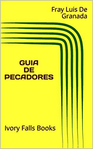 GUIA DE PECADORES por Fray Luis De Granada