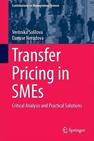 Transfer Pricing in Smes: Critical Analysis and Practical Solutions