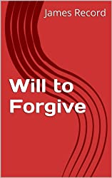 Will to Forgive