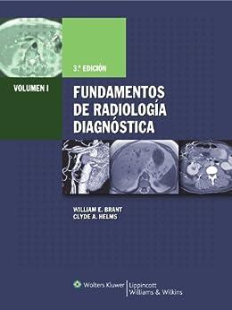 Fundamentos de Radiologia Diagnostica de [Helms, Clyde A., Brant, William E.]