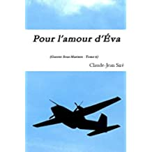 Pour l'amour d'Eva - Guerres sous-marines, tome 6 (French Edition)