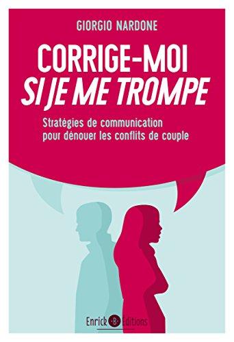 Corrige-moi si je me trompe : Stratégies de communication pour dénouer les conflits de couple