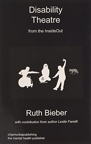 Disability Theatre from the Insideout