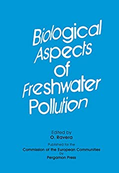 Biological Aspects Of Freshwater Pollution: Proceedings Of The Course Held At The Joint Research Centre Of The Commission Of The European Communities, Ispra, Italy, 5-9 June 1978 por Commission Of The European Communities. (cec) Dg For Energy epub