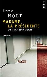 Madame la Présidente