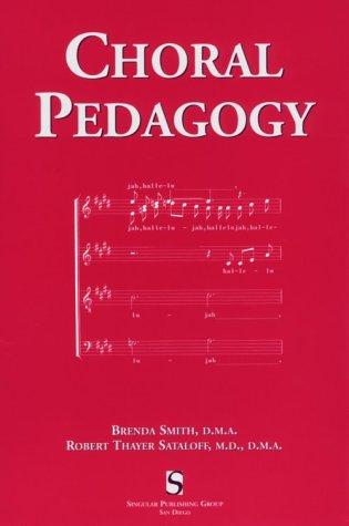 Choral Pedagogy por Brenda Smith