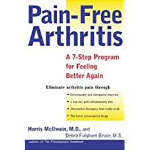 (Pain-Free Arthritis: A 7-Step Plan for Feeling Better Again) By McIlwain, Harris H. (Author) Paperback on 05-Sep-2003
