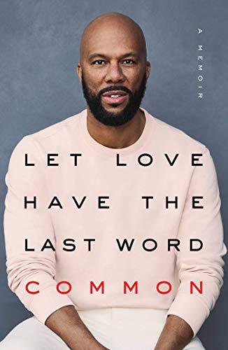 Preisvergleich Produktbild Let Love Have the Last Word: A Memoir