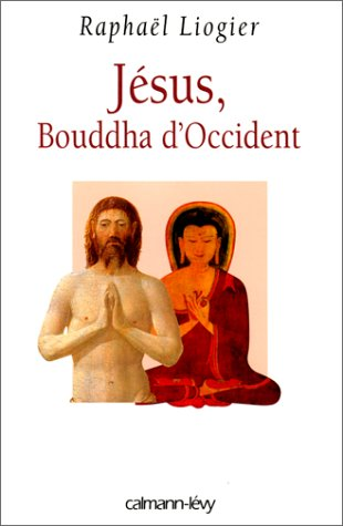 Jésus Bouddha d'Occident