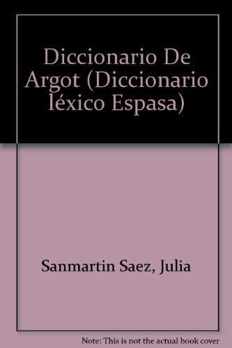 Diccionario De Argot (Diccionario léxico Espasa)