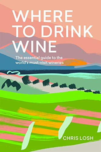 Where to Drink Wine (English Edition)