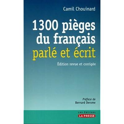 1300 Pièges du Français Parle et Ecrit 2 Edition