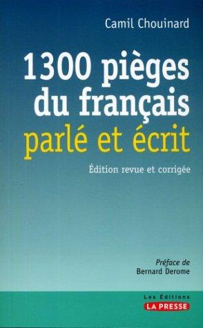 1300 Pièges du Français Parle et Ecrit...