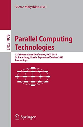 Parallel Computing Technologies: 12th International Conference, PaCT 2013, St. Petersburg, Russia, September 30-October 4, 2013, Proceedings (Lecture Notes in Computer Science, Band 7979) - M-pact-system