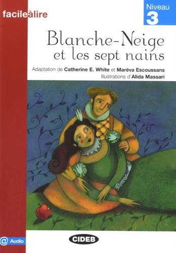 Blanche-Neige Et Les Sept Nains. Livre Audio (Facile a lire)