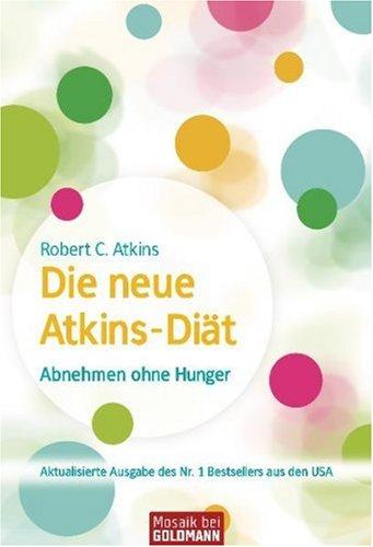 Atkins-diät (Die neue Atkins-Diät)