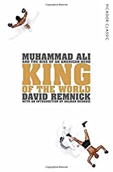 King of the World: Picador Classic by David Remnick (2015-10-08)