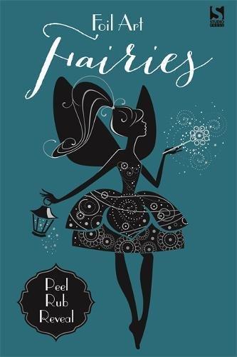 Foil Art. Fairies por Gemma Cooper