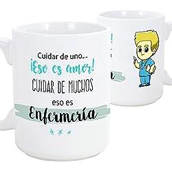 Tazas de desayuno original para regalar a trabajadores profesionales - Regalo para enfermeros - Cuidar de uno eso es amor, cuidar de muchos eso es enfermería- Cerámica 350 ml (hombre)