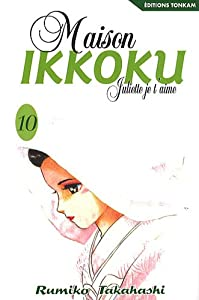 Maison Ikkoku - Juliette je t'aime Edition simple Tome 10