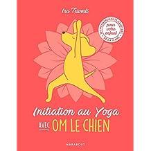 Initiation au yoga avec OM le chien