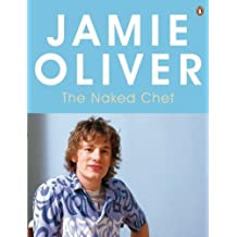 The Naked Chef by Jamie Oliver (2007-09-14)