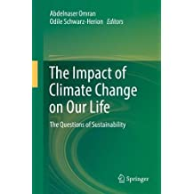 The Impact of Climate Change on Our Life: The Questions of Sustainability