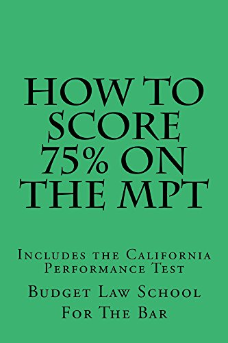 how-to-score-75-on-the-mpt-e-law-book-the-authors-two-performance-tests-were-selected-and-published-