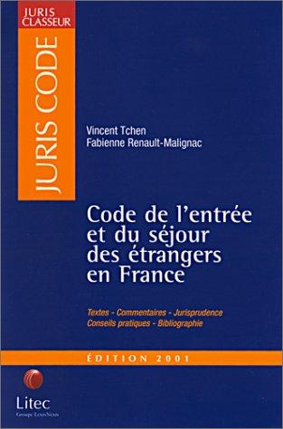 Code de l'entrée et du séjour des étrangers en France (ancienne édition)