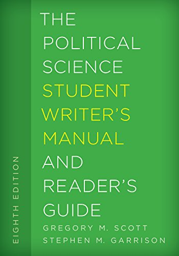 The Political Science Student Writer's Manual and Reader's Guide (The Student Writer's Manual: A Guide to Reading and Writing)