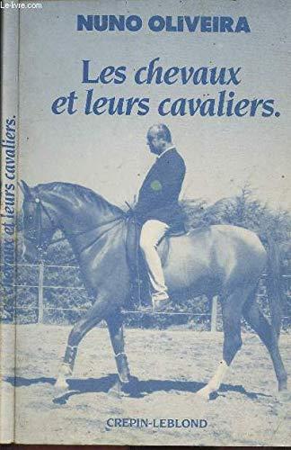 Les chevaux et leurs cavaliers