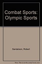 Combat Sports: Olympic Sports