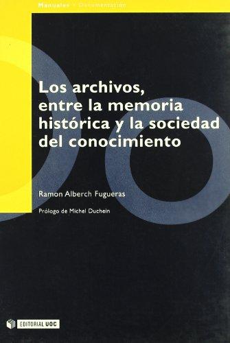 Los archivos por Ramon Alberch i Fugueras